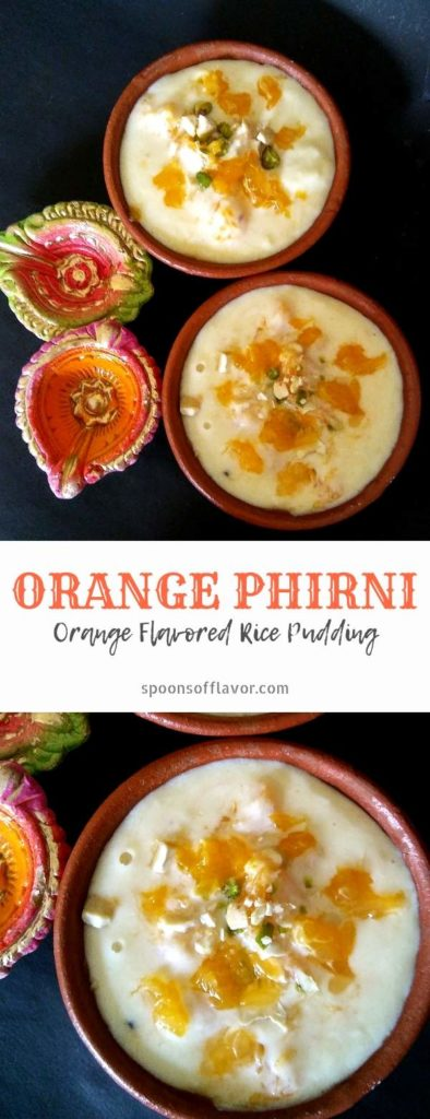 Orange Phirni/Orange flavored rice pudding is a simple, delightful dessert.