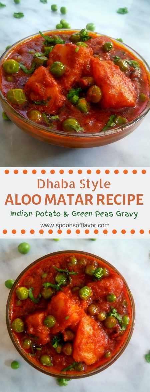 Dhaba Style Aloo Matar Recipe Aloo Matar Gravy